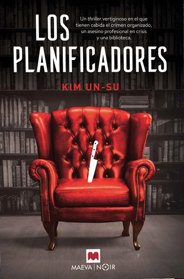 Los planificadores - Un thriller publicado en diecisiete países y ambientado en Seúl - cover