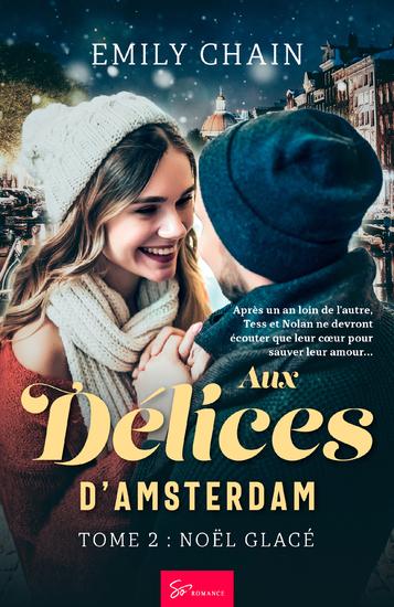 Aux Délices d'Amsterdam - Tome 2 - Noël Glacé - cover