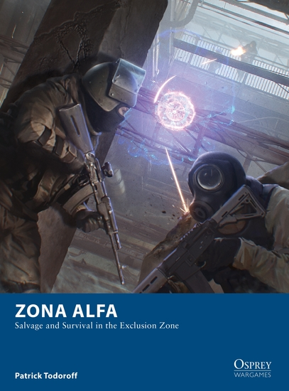 Zona Alfa - Salvage and Survival in the Exclusion Zone - cover
