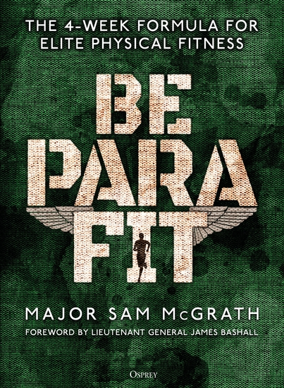 Be PARA Fit - The 4-Week Formula for Elite Physical Fitness - cover