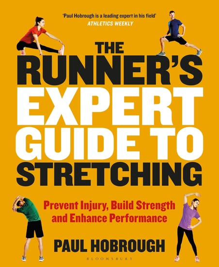 The Runner's Expert Guide to Stretching - Prevent Injury Build Strength and Enhance Performance - cover