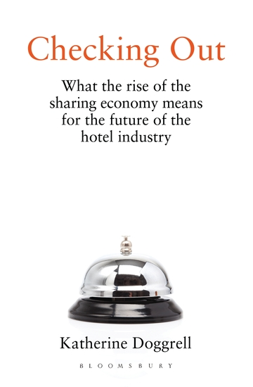 Checking Out - What the Rise of the Sharing Economy Means for the Future of the Hotel Industry - cover