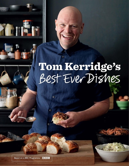 Tom Kerridge's Best Ever Dishes - cover