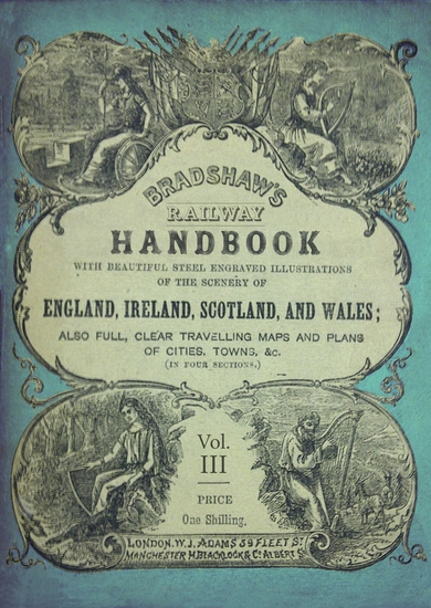 Bradshaw's Railway Handbook Vol 3 - Bradshaw's Tours (Hertford Buckingham Northampton Warwick Stafford Chester and the Northern Counties of Scotland) - cover
