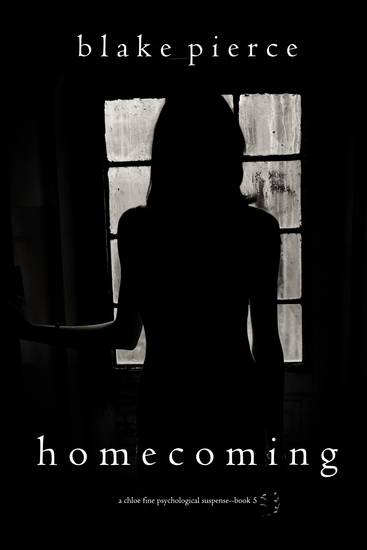 Homecoming (A Chloe Fine Psychological Suspense Mystery—Book 5) - cover