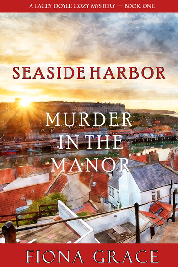 Murder in the Manor (A Lacey Doyle Cozy Mystery—Book 1) - cover