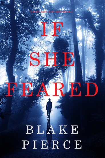 If She Feared (A Kate Wise Mystery—Book 6) - cover