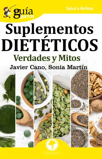 GuíaBurros Suplementos dietéticos - Verdades y mitos - cover