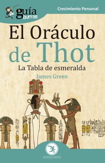 GuíaBurros El Oráculo de Thot - La Tabla de esmeralda - cover
