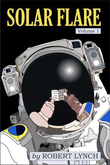 Solar Flare volume 1 - Solar Flare #1 - cover