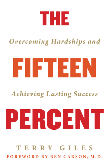The Fifteen Percent - Overcoming Hardships and Achieving Lasting Success - cover