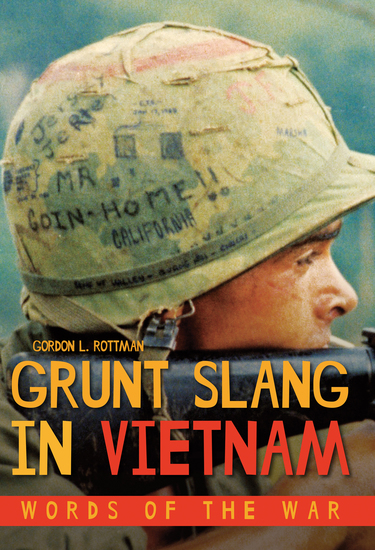Grunt Slang in Vietnam - Words of the War - cover