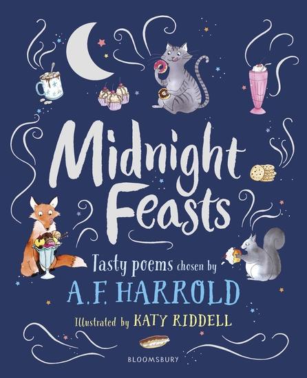 Midnight Feasts: Tasty poems chosen by AF Harrold - cover