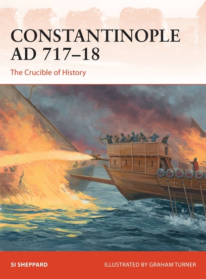 Constantinople AD 717–18 - The Crucible of History - cover