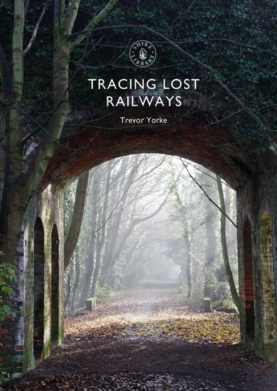 Tracing Lost Railways - cover