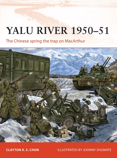 Yalu River 1950–51 - The Chinese spring the trap on MacArthur - cover