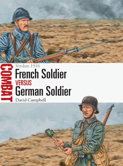 French Soldier vs German Soldier - Verdun 1916 - cover