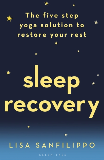 Sleep Recovery - The five step yoga solution to restore your rest - cover
