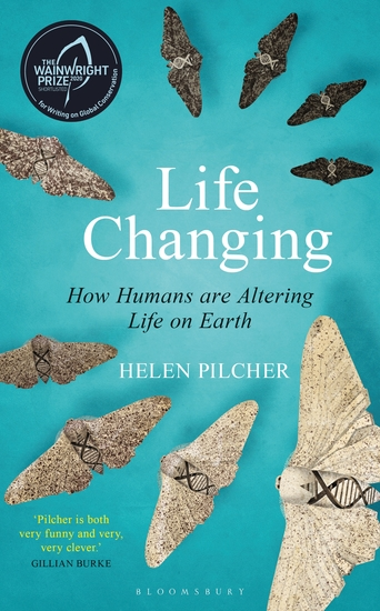 Life Changing - SHORTLISTED FOR THE WAINWRIGHT PRIZE FOR WRITING ON GLOBAL CONSERVATION - cover