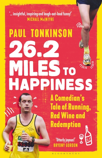 262 Miles to Happiness - A Comedian's Tale of Running Red Wine and Redemption - cover