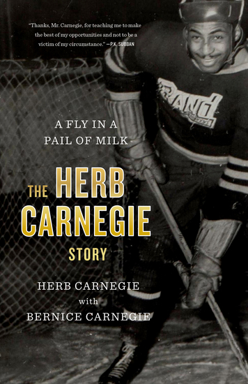 A Fly in a Pail of Milk - The Herb Carnegie Story - cover