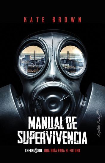 Manual de supervivencia - Chernobil una guía para el futuro - cover