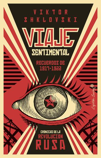 Viaje Sentimental: Recuerdos de 1917-1922 - Crónicas de la Revolución rusa - cover