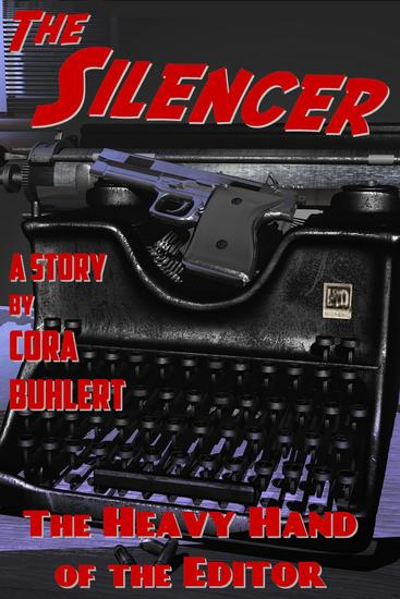 The Heavy Hand of the Editor - The Silencer #11 - cover