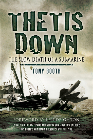 Thetis Down - The Slow Death of a Submarine - cover