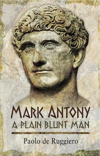 Mark Antony - A Plain Blunt Man - cover