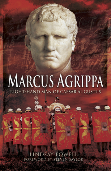 Marcus Agrippa - Right-hand Man of Caesar Augustus - cover