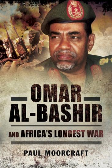 Omar Al-Bashir and Africa's Longest War - cover