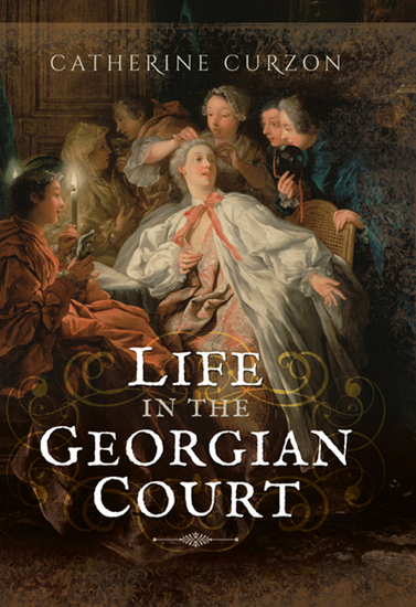 Life in the Georgian Court - cover