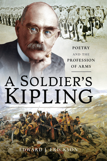 A Soldier's Kipling - Poetry and the Profession of Arms - cover