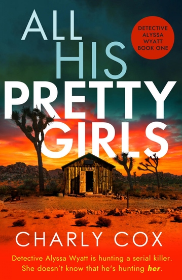 All His Pretty Girls - An absolutely gripping detective novel with a jaw-dropping killer twist - cover
