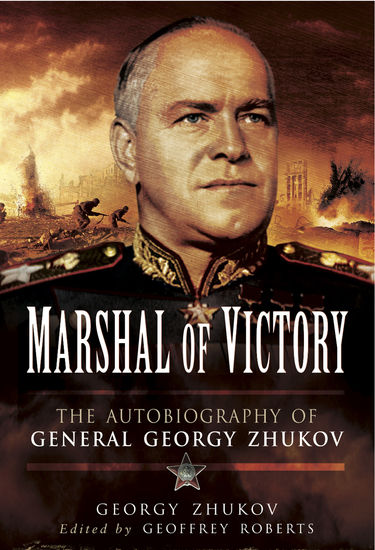 Marshal of Victory - The Autobiography of General Georgy Zhukov - cover