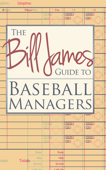 The Bill James Guide to Baseball Managers - cover