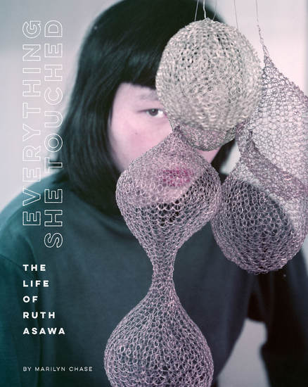 Everything She Touched - Life of Ruth Asawa - cover