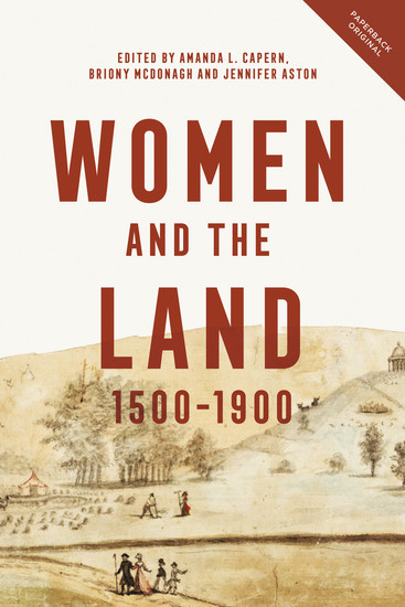 Women and the Land 1500-1900 - cover