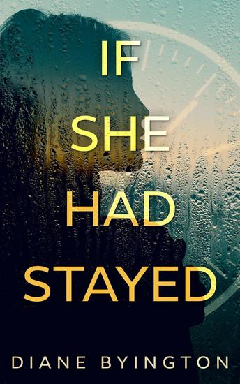 If She Had Stayed - cover