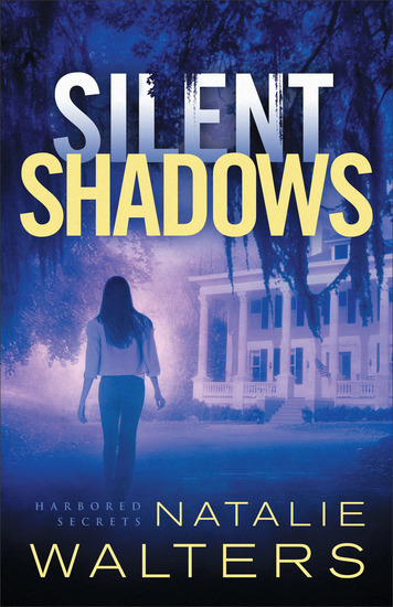 Silent Shadows (Harbored Secrets Book #3) - cover