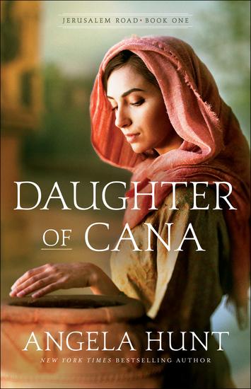 Daughter of Cana (Jerusalem Road Book #1) - cover