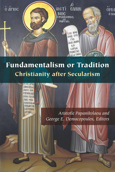 Fundamentalism or Tradition - Christianity after Secularism - cover