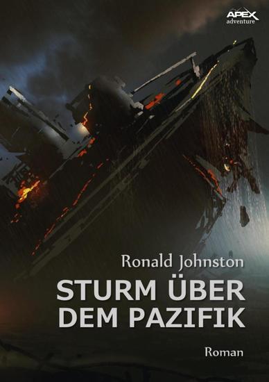 STURM ÜBER DEM PAZIFIK - Ein klassischer Abenteuer-Roman - cover