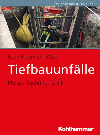Tiefbauunfälle - Physik Technik Taktik - cover