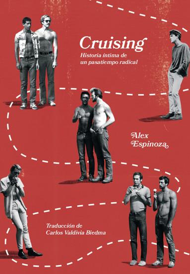 Cruising - Historia íntima de un pasatiempo radical - cover