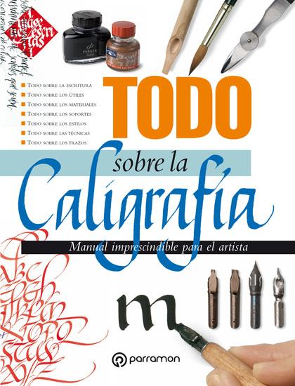 Todo sobre la caligrafía - cover