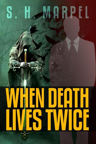 When Death Lives Twice - Ghost Hunters Mystery Parables - cover