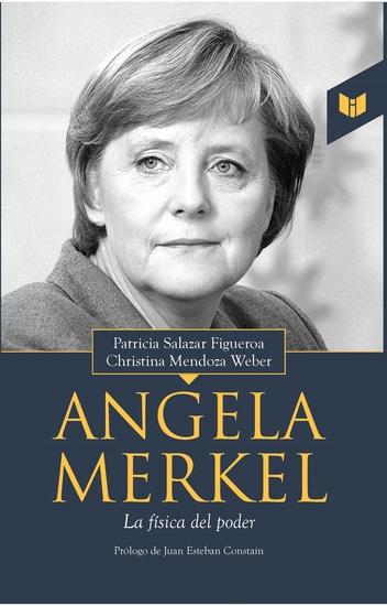 Angela Merkel - La física del poder - cover