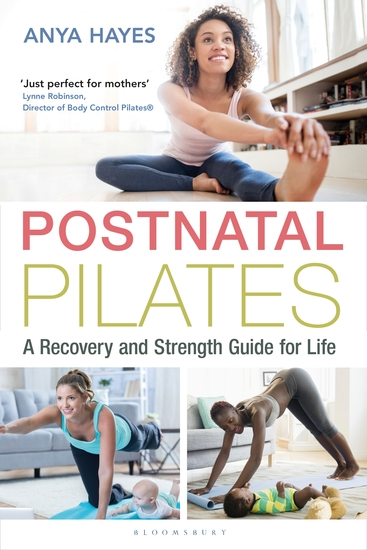 Postnatal Pilates - A Recovery and Strength Guide for Life - cover
